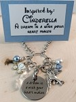 Disney inspired necklace  **Cinderella** A dream is a wish your heart makes