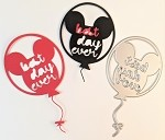 Disney inspired scrapbooking die-Best Day Ever Balloon